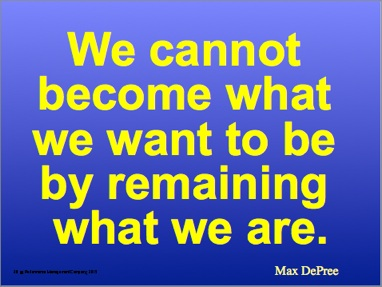 We cannot become DePree quote