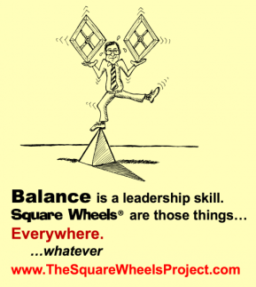 Leadership balance and problem solving with Square Wheels